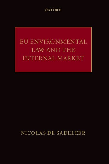 Book Cover: EU Environmental Law and the Internal Market