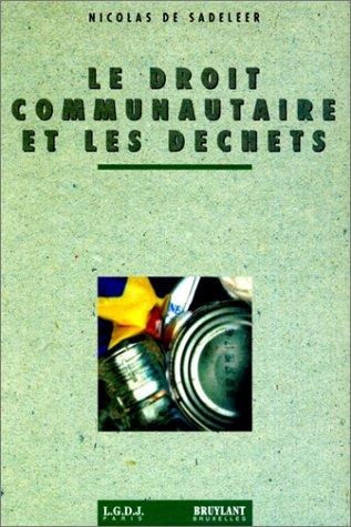 Book Cover: Le droit communautaire et les déchets