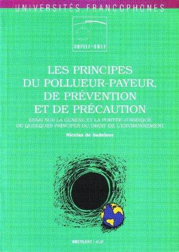 Book Cover: Les principes du pollueur-payeur, de prévention et de précaution