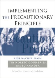 Book Cover: Implementing the Precautionary Principle